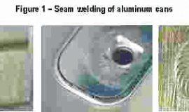 Fig. 1: Seam welding of aluminium cans.